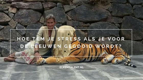 Hoe tem je stress als je voor de leeuwen gegooid wordt?