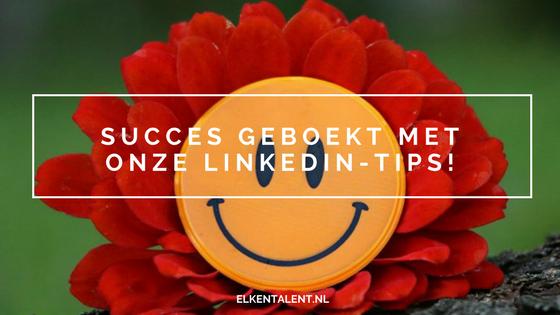 Succes geboekt met onze LinkedIn-tips!