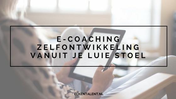 E-coaching: zelfontwikkeling vanuit je luie stoel!